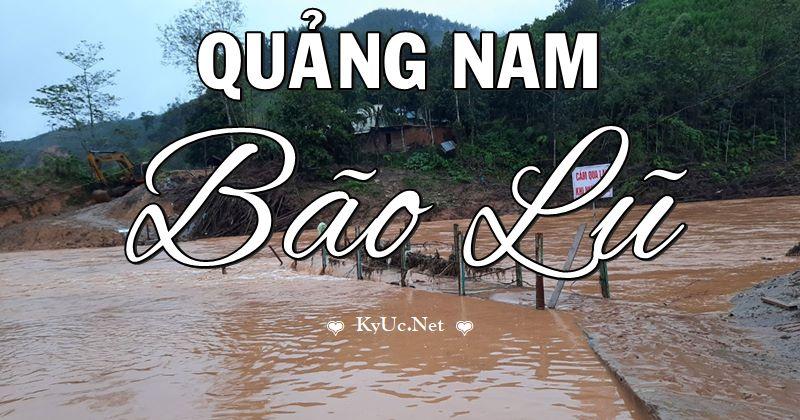 Thơ Quảng Nam bão lũ, sạt lở đất đai thật đau buồn & xúc động
