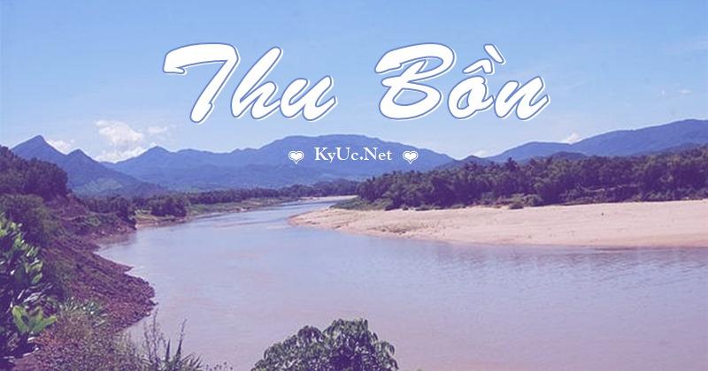 Tuyển tập Thơ viết về sông Thu Bồn thật hay & cảm xúc